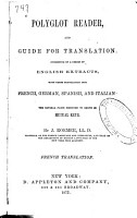 Polyglot Reader and Guide for Translation  Consisting of a Series of English Extracts  with Their Translation Into French  German  Spanish and Italian PDF