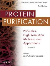 Protein Purification: Principles, High Resolution Methods, and Applications, Edition 3