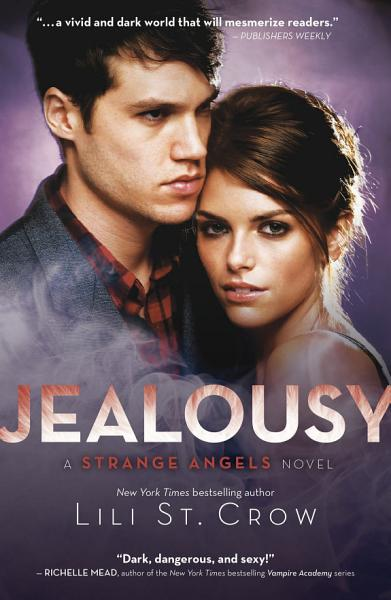 Jealousy  Strange Angels Volume 3