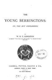 The Young Berringtons, Or, The Boy Explorers