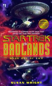 The Badlands: Book One of Two
