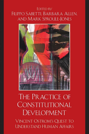 The Practice of Constitutional Development PDF