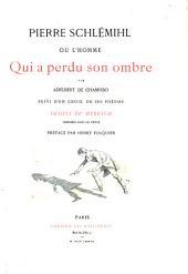 Pierre Schlemihl; ou, L'homme qui a perdu son ombre: suivi d'un choix de ses poesies, dessins de Myrbach imprimes dans le texte