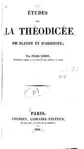 Études sur la théodicée de Platon et d'Aristote