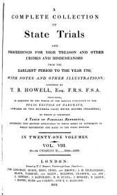 A Complete Collection of State Trials and Proceedings for High Treason and Other Crimes and Misdemeanors from the Earliest Period to the Year 1783: 1680-82