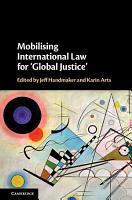 Mobilising International Law for  Global Justice  PDF