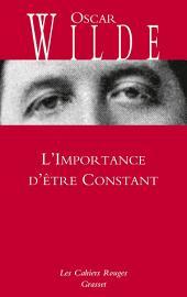 L'Importance d'être Constant: Cahiers rouges - inédit - traduction et préface inédites de Charles Dantzig