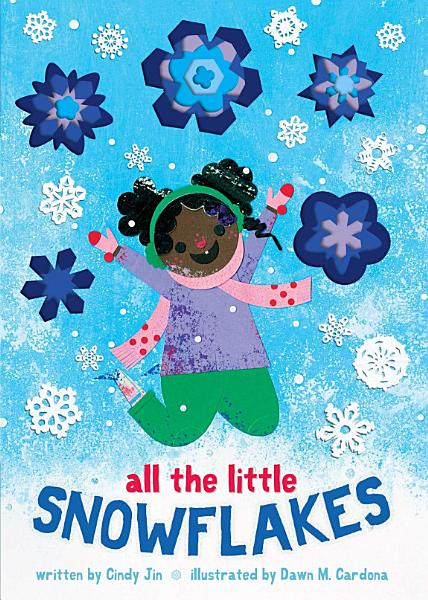 Download All the Little Snowflakes Book