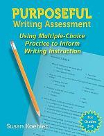 Purposeful Writing Assessment