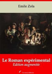 Le Roman expérimental: Nouvelle édition augmentée