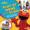 Play at Home with Elmo: Games and Activities from Sesame Street (R)