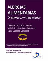 Alergias alimentarias: Dietoterapia, nutrición clínica y metabolismo