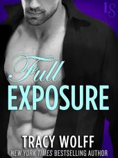 Full Exposure: A Novel