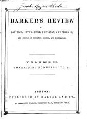 Barkers' Review of Politics, Literature, Religion, and Morals, and Journal of Education, Science, and Co-operation: Sept. 7, 1861-Aug. 1, 1863, Volume 2