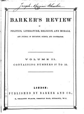 Barkers  Review of Politics  Literature  Religion  and Morals  and Journal of Education  Science  and Co operation PDF