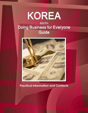 Korea South   Doing Business for Everyone Guide  Practical Information and Contacts