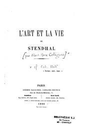 L'art et la vie de Stendhal: Volume1