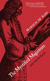 The Mystified Magistrate: And Other Tales
