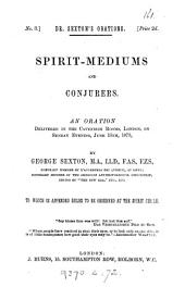Spirit-mediums and conjurors