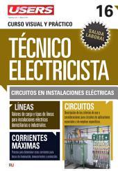 Técnico electricista 16 - Circuitos en instalaciones eléctricas: Curso visual y práctico