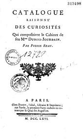 Catalogue raisonné des curiosités qui composoient le cabinet de feu Mme Dubois-Jourdain. Par Pierre Remy
