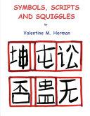 Symbols, Scripts and Squiggles