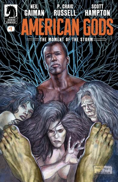 Download American Gods  The Moment of the Storm  1 Book