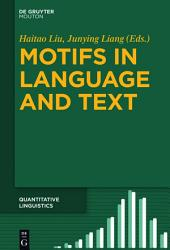 Motifs in Language and Text