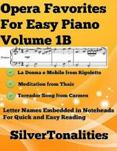 Opera Favorites for Easy Piano Volume 1 B