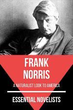 Essential Novelists - Frank Norris