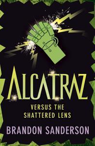 Alcatraz versus the Shattered Lens Book