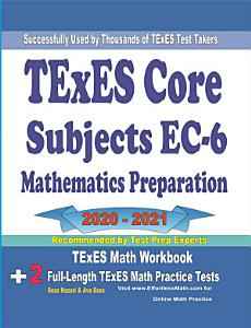 TExES Core Subjects EC 6 Mathematics Preparation 2020   2021 Book