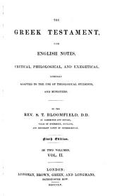 Greek testament with English notes, critical, philological and exegetical, especially adapted to the use of theological students and ministers: Volume 2