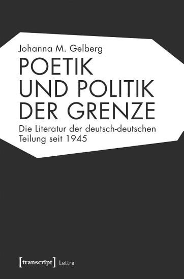 Poetik und Politik der Grenze PDF