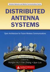 Distributed Antenna Systems: Open Architecture for Future Wireless Communications