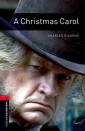 A Christmas Carol Level 3 Oxford Bookworms Library: Edition 3