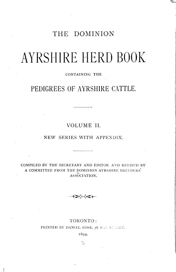 Dominion Ayrshire Herd Book, Containing the Pedigrees of Ayrshire Cattle
