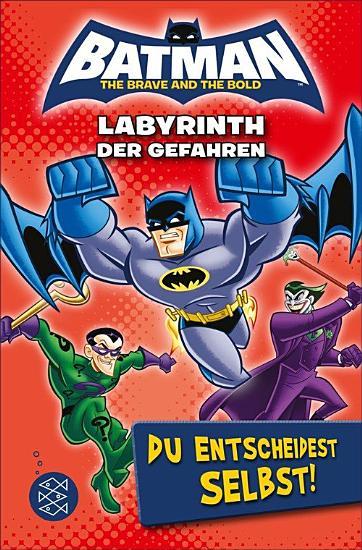 Batman     Labyrinth der Gefahren  Du entscheidest selbst  PDF