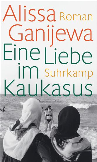 Eine Liebe im Kaukasus PDF