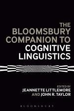 The Bloomsbury Companion to Cognitive Linguistics