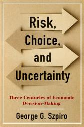 Risk  Choice  and Uncertainty PDF
