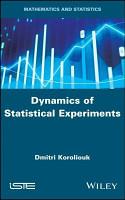 Dynamics of Statistical Experiments PDF
