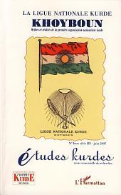 La Ligue Nationale kurde Khoyboun: Mythes et réalités de la première organisation nationaliste kurde - Hors-série
