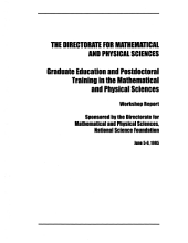 Graduate Education and Postdoctoral Training in the Mathematical and Physical Sciences: Workshop Report