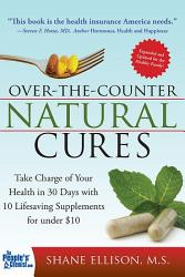 Over The Counter Natural Cures Expanded Edition Book PDF