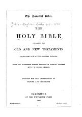 The Holy Bible Containing the Old and New Testaments Translated Out of the Original Tongues PDF
