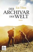 Der Archivar der Welt PDF