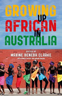 Growing Up African in Australia PDF