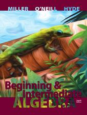 Beginning and Intermediate Algebra: Fourth Edition