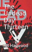 The Undead Day Thirteen